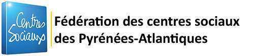 Fédération des centres sociaux des Pyrénées-Atlantiques